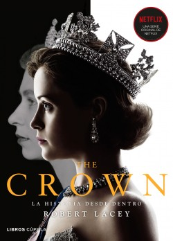 The Crown vol. I de Robert Lacey