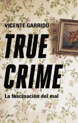 True crime de Vicente Garrido Genovés