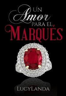 Un Amor Para El Marqués de Lucylanda