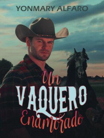Un Vaquero Enamorado de Yonmary Alfaro