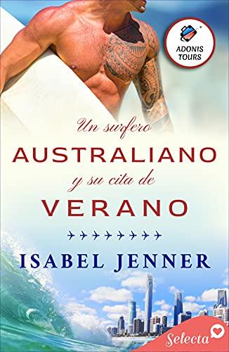 Un surfero australiano y su cita de verano de Isabel Jenner