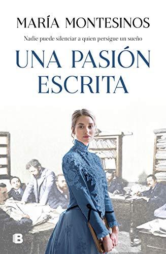 Una pasión escrita de María Montesinos