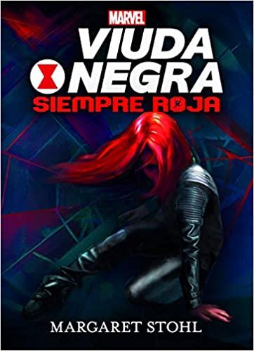 Viuda Negra Siempre roja de Margaret Stohl